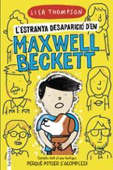 L´estranya desaparició d´en Maxwell Beckett - Thompson, Lisa