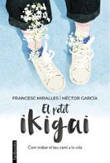 El petit ikigai - García, Héctor
