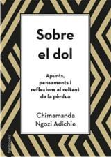 Sobre el dol - Adichie, Chimamanda Ngozi