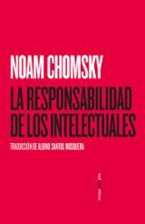 La Responsabilidad de los Intelectuales - Chomsky, Noam