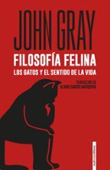 Filosofía felina - Gray, John