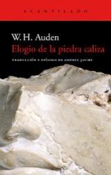 Elogio de la piedra caliza - Auden, W.H.