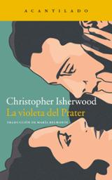 La violeta del Prater - Isherwood, Christopher