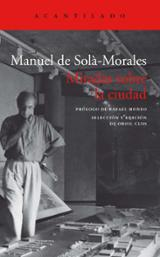 Miradas sobre la ciudad - de Solà-Morales, Manuel (ed.)