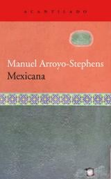 Mexicana - Arroyo-Stephens, Manuel