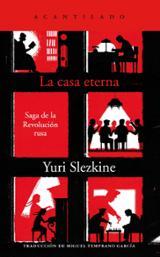La casa eterna - Slezkine, Yuri