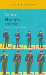 El quepis y otros relatos - Colette
