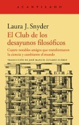 El club de los desayunos filosóficos - Snyder, Laura J.