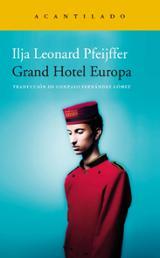 Grand Hotel Europa - Pfeijffer, Ilja Leonard
