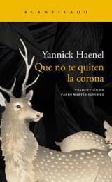 Que no te quiten la corona - Haenel, Yannick