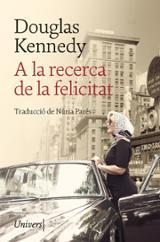 A la recerca de la felicitat - Kennedy, Douglas