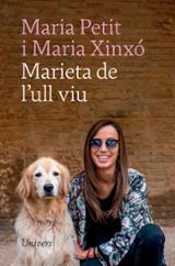 Marieta de l´ull viu - Petit, Maria