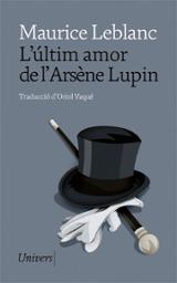 L´últim amor d´Arsène Lupin