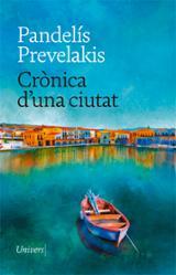 Crònica d´una ciutat - Prevelakis, Pandelís