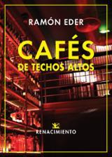Cafés de techos altos - Eder, Ramón