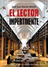 El lector impertinente - García Martín, José Luis