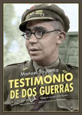 Testimonio de dos guerras - Tagueña, Manuel