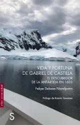 Vida y fortuna de Gabriel de Castilla