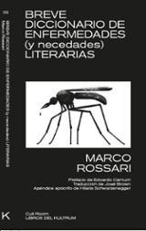 Breve diccionario de enfermedades (y necedades) literarias - Rossari, Marco