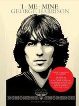 I me mine: George Harrison - Harrison, George