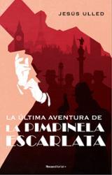 La última aventura de Pimpinela Escarlata - Ulled, Jesús