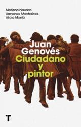 Juan Genovés. Ciudadano y pintor - Navarro, Mariano