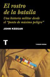 El rostro de la batalla - Keegan, John