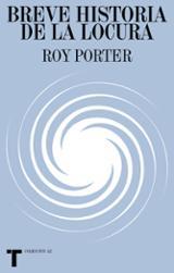 Breve historia de la locura - Porter, Roy