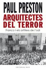 Arquitectes del terror. Franco i els artífex de l´odi