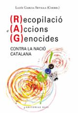 Recopilació d´accions genocides contra la nació catalana (RAG)