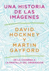 Una historia de las imágenes - Gayford, Martin