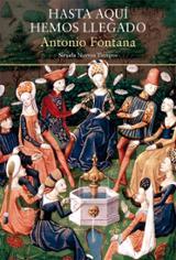 Hasta aquí hemos llegado - Fontana, Antonio