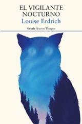 El vigilante nocturno - Erdrich, Louise