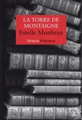 La torre de Montaigne - Monbrun, Estelle