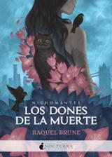 Los dones de la muerte - Brune, Raquel