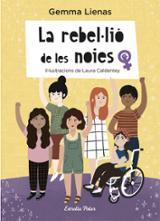 La rebel·lió de les noies - Caldentey, Laura