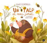 Un talp al meu jardí - Gironell, Martí