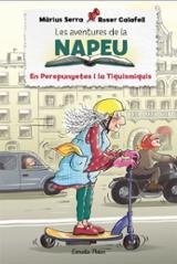 Les aventures de Napeu. En Perepunyetes i la Tiquismiquis