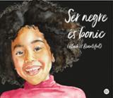 Ser negre és bonic
