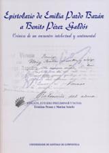 Epistolario de Emilia Pardo Bazán a Benito Pérez Galdós -