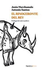 El rinoceronte del rey - Marchamalo, Jesús