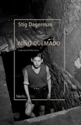 Niño quemado - Dagerman, Stig