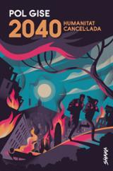 2040 Humanitat cancel·lada - Gise, Pol