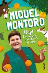 Uep! Les meves aventures al camp - Montoro, Miquel