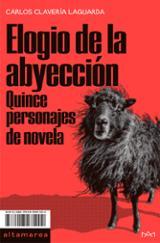 Elogio de la abyección - Claveria Laguarda, Carlos
