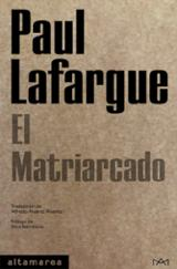 El matriarcado - Lafargue, Paul