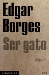 Ser gato - Borges, Edgar