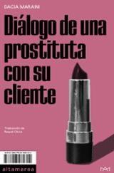 Diálogo de una prostituta con su cliente - Maraini, Dacia