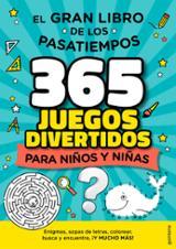 El gran libro de los pasatiempos. 365 juegos divertidos para niño - AAVV