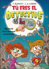 Tú eres el detective con Los Buscapistas 1. Misterio en bosque en - Blanch, Teresa